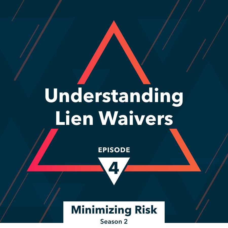 Understanding lien waivers