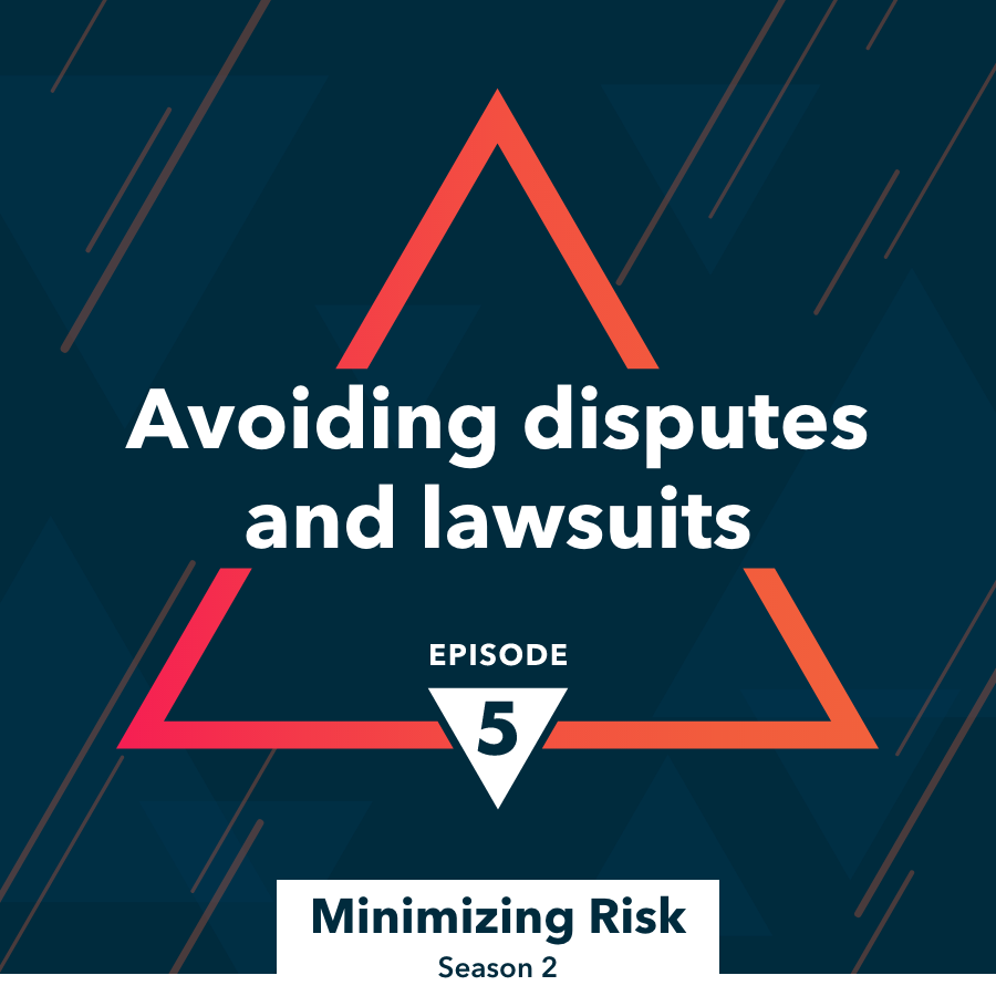 Avoiding disputes and lawsuits